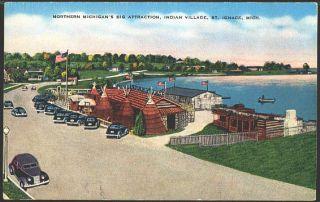 St Ignace Michigan 1940 CHIPPEWA Ottawa Indian Village Vintage