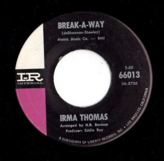 Northern Soul 45 Irma Thomas Break A Way Wish Someone Would Care