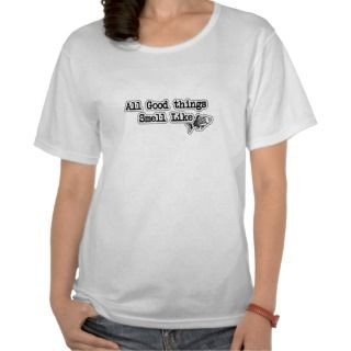 All Good things Smell Like Fish Funny Fishing T Shirt