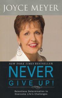 Never Give Up Book by Joyce Meyer 2010 Paperback