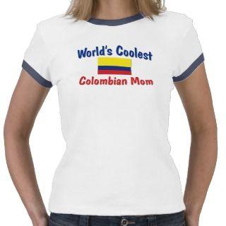 La mamá colombiana más fresca tee shirts de