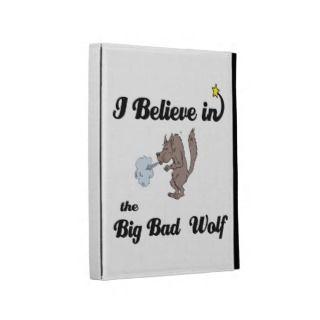 believe in big bad wolf iPad folio covers