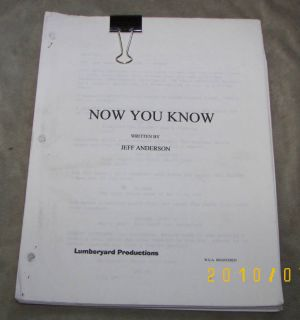 Now You Know Orig Script Jeff Anderson Comedy 2002