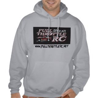 Full Throttle Logo copy, www.fullthrottlerc.net Hoodie