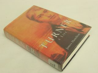 Turner A Life Illustrated James Hamilton Biography