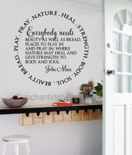 Everybody Needs Beauty Bread John Muir Vinyl Decal Wall Sticker Lettering Words