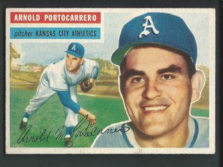 Arnold Portocarrero 1956 Topps Card 53 EX Kansas City Athletics