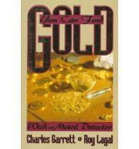 You Can Find Gold with A Metal Detector Prospective and Treasure