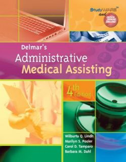 Delmars Administrative Medical Assisting by Wilburta Q Lindh Barbara