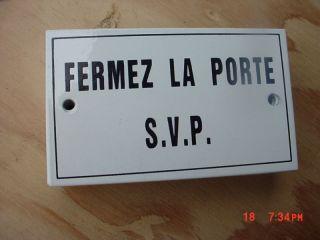 French Metal Enamel Sign Plaque Fermez La Porte s V P