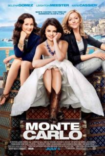 MONTE CARLO   Movie Poster DS   SELENA GOMEZ   LEIGHTON MEESTER   2011