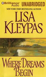 Where Dreams Begin by Lisa Kleypas 2011 Unabridged Audiobook on CDs