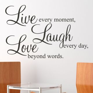 Live Every Moment Love Every Day Laugh Beyond Words Wall Sticker Decal