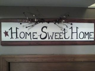 Primitive Home Sweet Home Sign
