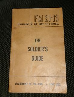 Vintage FM21 13 Department of Army Field Manual SOLDIERS GUIDE 1952