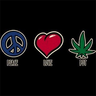 Peace Love Pot Weed Marijuana T Shirt All Sizes