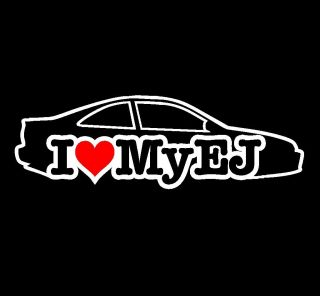 LOVE MY EJ Vinyl Sticker JDM 92 95 Honda Civic Coupe EJ1 EJ2 EJ6 Si