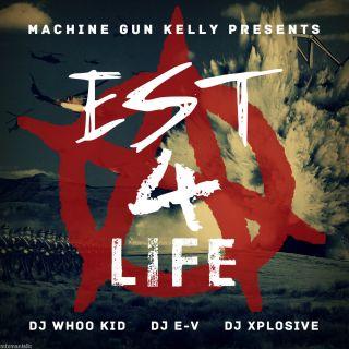 Machine Gun Kelly Whoo Kid Est 4 Life Official Mixtape Mix CD