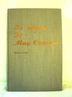To Whom It May Concern by Marvin O Ashton LDS Mormon Books
