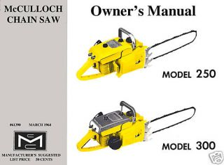 McCulloch Model 250 300 Chain Saw Owners Manual