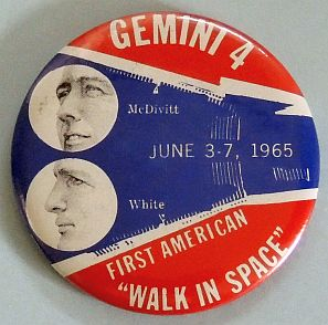 Vintage Gemini IV McDivitt White Walk in Space Large Pinback