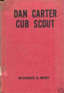 Dan Carter Cub Scout by Mildred A Wirt