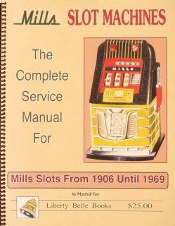 Mills Slot Machines The Complete Service Manual for Mills Machines