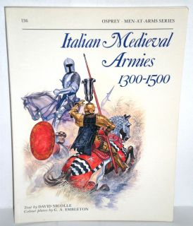 MILITARY BOOK, Osprey, MAA #136, Italian Medieval Armies 1300 1500, ip