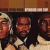 Bridging the Gap PA by The Black Eyed Peas CD, Sep 2000, Interscope