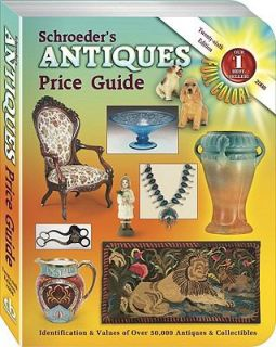Schroeders Antiques Price Guide, 26th Edition 2008 by Schroeder