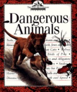 Dangerous Animals by Time Life Books Editors 1999, Hardcover