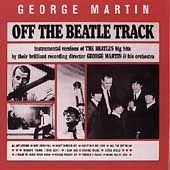 Off the Beatle Track by George Martin (C