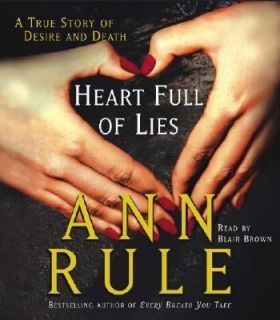 True Story of Desire and Death by Ann Rule 2003, CD, Abridged