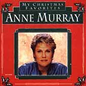 My Christmas Favorites by Anne Murray (C