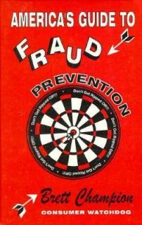 Guide to Fraud Prevention by Brett Champion 1998, Hardcover