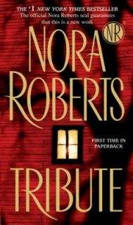 Tribute by Nora Roberts 2009, Paperback