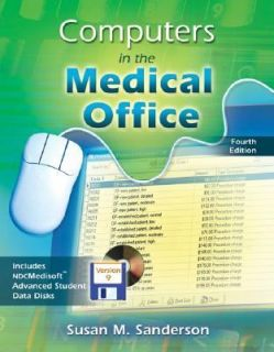 Computers in the Medical Office by Susan Sanderson 2004, Paperback