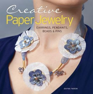 Creative Paper Jewelry Earrings, Pendants, Beads and Pins by Dafna