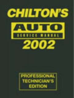 Chiltons Auto Service Manual, 1998 2002 by Chilton Automotive