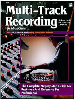 Track Recording for Musicians by Brent Hurtig 1988, Paperback
