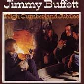 High Cumberland Jubilee 1972 by Jimmy Buffett CD, Jun 1998, Varese