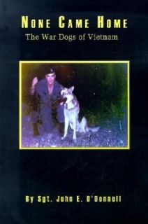 The War Dogs of Vietnam by John E. ODonnell 2001, Paperback
