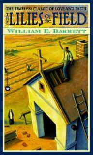 Classic of Love and Faith by William E. Barrett 1988, Paperback