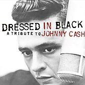 Dressed in Black A Tribute to Johnny Cash CD, Sep 2002, Dualtone Music