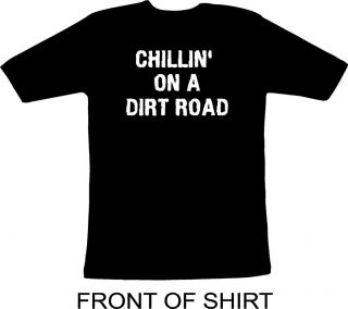Chillin on a Dirt Road T shirt Jason Aldean 03