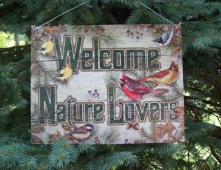 Welcome Nature Lover TIN SIGN rustic outdoor decor pine tree wild bird