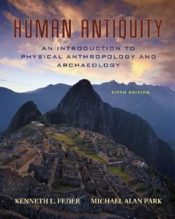 Human Antiquity An Introduction to Physical Anthropology and