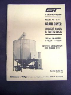 GT Tox O Wik Model 570 Grain Dryer Operators and Parts Manual