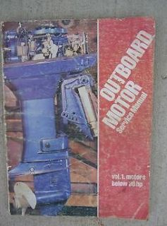 Outboard Motor Service Manual Vol 1 Motors Below 30 HP Marine Boat H