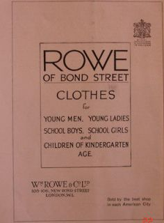1923 Ad Rowe of Bond Street Clothes Young men ladies School Boys Girls